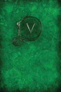 """Monogram """"V"""" Notebook: Blank Journal Diary Log"""