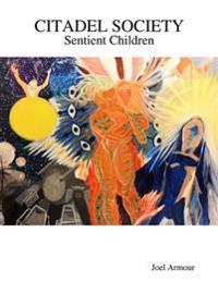 Citadel Society: Sentient Children