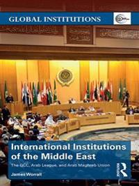 International Institutions of the Middle East