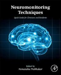 Neuromonitoring Techniques