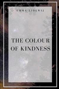 The Colour of Kindness