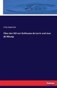 Uber Den Stil Von Guillaume de Lorris Und Jean de Meung