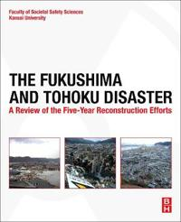 The Fukushima and Tohoku Disaster