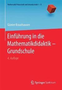 Einfhrung in Die Mathematikdidaktik - Grundschule