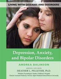Depression  Anxiety  and Bipolar Disorders - Andrea Balinson - böcker (9781422237557)     Bokhandel