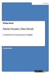 Falsche Freunde / False Friends