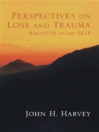 Perspectives on Loss and Trauma