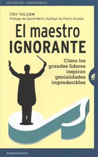 Maestro Ignorante, El