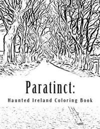 Paratinct: Haunted Ireland Coloring Book