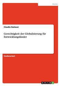Gerechtigkeit Der Globalisierung Fur Entwicklungslander