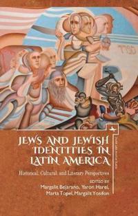 Jews and Jewish Identities in Latin America