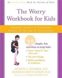 The Worry Workbook for Kids