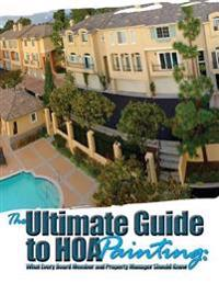 The Ultimate Guide to Hoa Painting: What Every Board Member and Property Manager Should Know