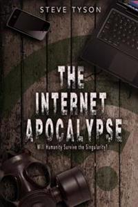 The Internet Apocalypse: Will Humanity Survive the Singularity?