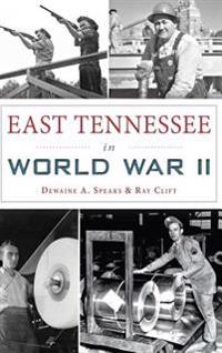 East Tennessee in World War II