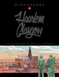 Cityscapes - Glasgow Haarlem