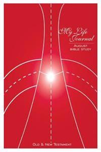 My Life Journal: August Bible Study