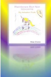 Rainbows But Not Unicorns Workbook