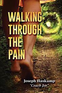 Walking Through the Pain