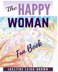 The Happy Woman: Fun Book