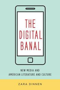 The Digital Banal
