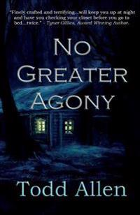 No Greater Agony