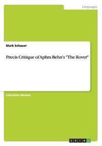"""Precis Critique of Aphra Behn's """"The Rover"""""""