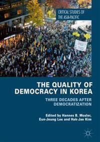 The Quality of Democracy in Korea