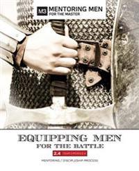Equipping Men for the Battle 2.4