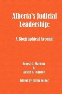 Alberta's Judicial Leadership