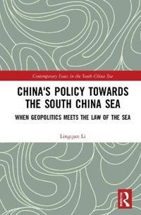 China's Policy towards the South China Sea