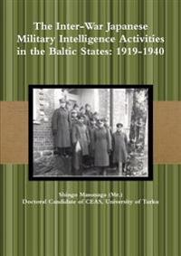 The Inter-War Japanese Military Intelligence Activities in the Baltic States