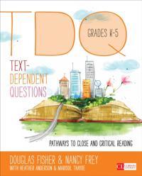 Text-Dependent Questions, Grades K-5