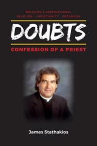 Doubts: Confession of a Priest