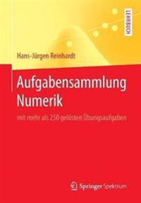 Aufgabensammlung Numerik