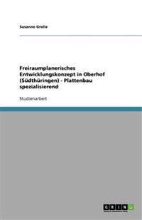 Freiraumplanerisches Entwicklungskonzept in Oberhof (Sudthuringen) - Plattenbau Spezialisierend
