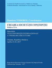 Crearea Societatii Constiintei, Editia a VI-A: Materialele Teleconferintei Internationale a Tinerilor Cercetatori