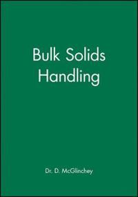 Bulk Solids Handling: Equipment Selection and Operation