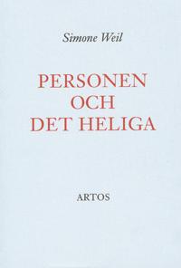 Personen och det heliga : essäer och brev