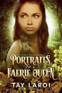 Portraits of a Faerie Queen