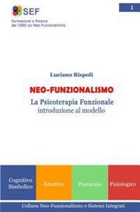 Neo-Funzionalismo: La Psicoterapia Funzionale Introduzione Al Modello