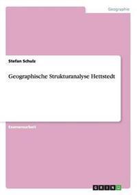 Geographische Strukturanalyse Hettstedt