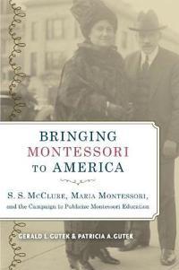 Bringing Montessori to America