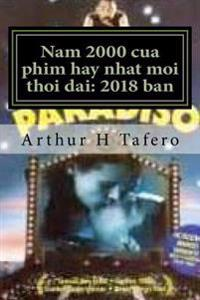 Nam 2000 Cua Phim Hay Nhat Moi Thoi Dai: 2018 Ban: Viet Tiet Kiem Thoi Gian Va Tien Namese