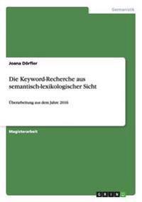 Die Keyword-Recherche Aus Semantisch-Lexikologischer Sicht