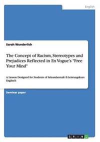 The Concept of Racism, Stereotypes and Prejudices Reflected in En Vogue's Free Your Mind