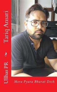 Tariq Ansari: Mera Pyara Bharat Desh