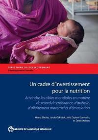 Un Cadre D 'investissement Pour Fa Nutrition