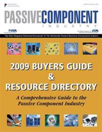 Passive Components Industry Buyer's Guide: A Global Directory of Manufacturers of Capacitors, Resistors, Inductors and Related Raw Materials