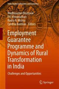 Employment Guarantee Programme and Dynamics of Rural Transformation in India